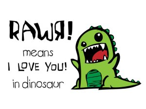 rawr__i_love_you_by_schmidty4112